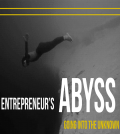40. Entering-The-Entrepreneur's-Abyss-&-What-You-Need-To-Know-To-Avoid-It